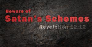 beware-of-satans-schemes
