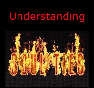 Understanding Soul Ties